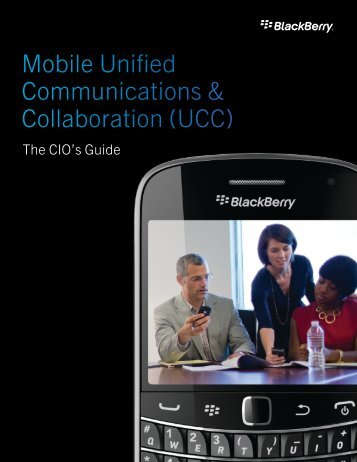 Mobile Unified Communications & Collaboration (UCC) - BlackBerry