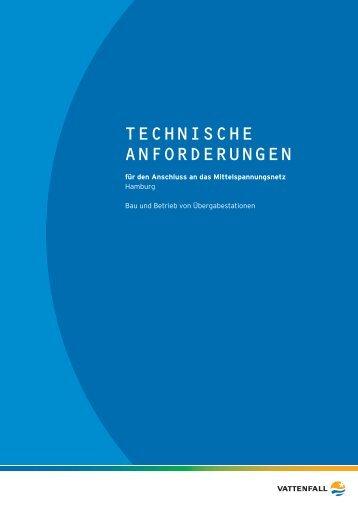 TECHNISCHE ANFORDERUNGEN - Vattenfall