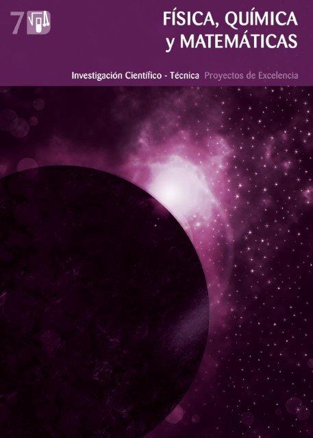 física, q uím ic a y matemática s - Andalucía Investiga