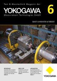 reportage Seite 4 MeSS-tipp Seite 6 appliKation Seite 7 - Yokogawa