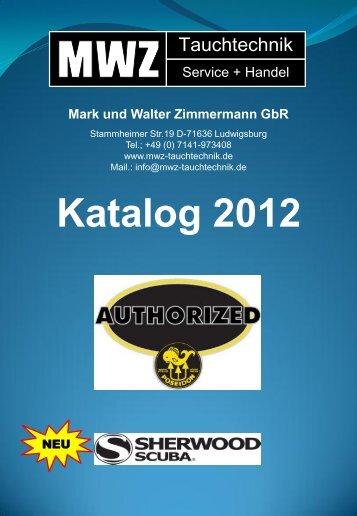 Katalog 2012 Mark und Walter Zimmermann GbR - MWZ-Tauchtechnik