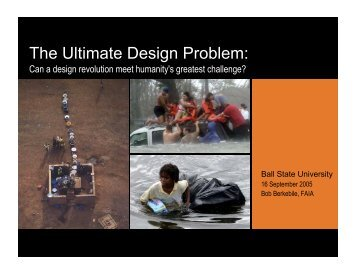 The Ultimate Design Problem: - Ball State University