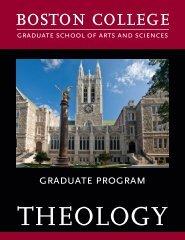 Theology Graduate Program Brochure - Boston College