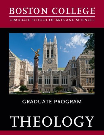Theology Graduate Program Brochure - Boston College