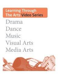 Drama Dance Music Visual Arts Media Arts