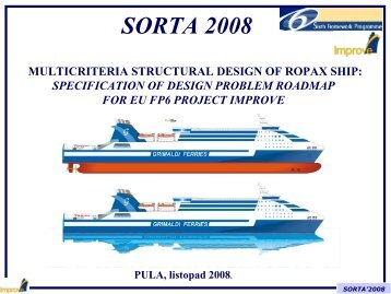 MULTICRITERIA STRUCTURAL DESIGN OF ROPAX SHIP - Uljanik