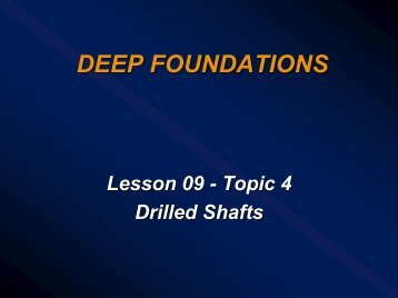 Lesson 09 - Part 4 - Deep Foundations