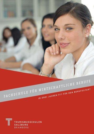 Fac hs ch ul e Fü r wi rt sc ha Ft lich e Be ru Fe - Tourismusschulen ...