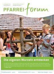 PFARREI Die eigenen Wurzeln entdecken - Pfarreiforum