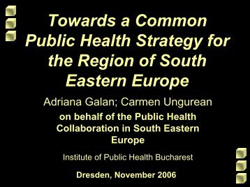 on behalf of the Public Health Collaboration in South Eastern Europe