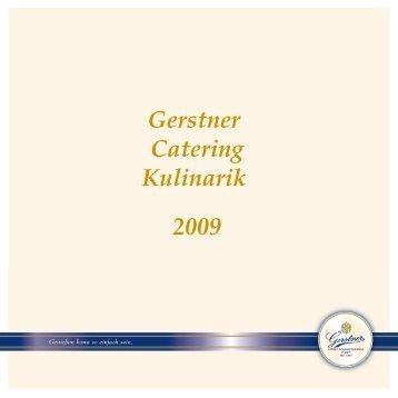 Gerstner Catering Kulinarik ohne Preis