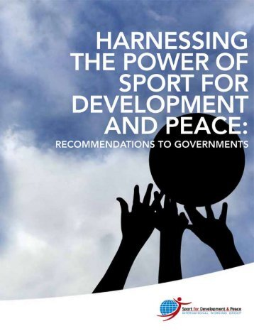 Harnessing the Power of Sport for Development and - the United ...