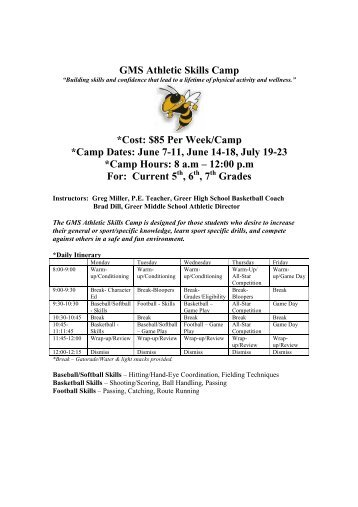 June 7-11, June 14-18, July 19-23 *Camp Hours: 8 am - Greenville ...