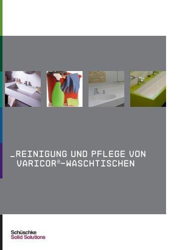 Reinigung von VARICOR Waschtischen - Schüschke