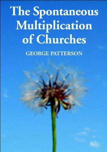 The Spontaneous Multiplication of Churches George ... - Paul-Timothy