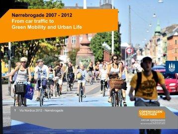 Nørrebrogade green mobility and urben life - Via Nordica 2012