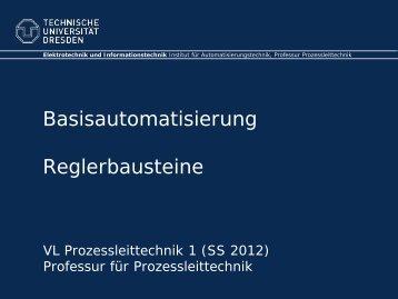 Basisautomatisierung Reglerbausteine - Fakultät Elektrotechnik und ...