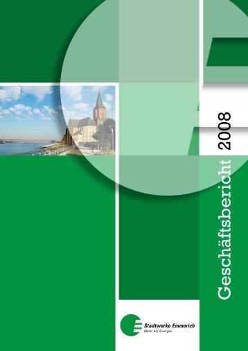 Geschäftsbericht 2008 - Stadtwerke Emmerich