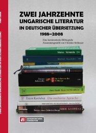 Zwei Jahrzehnte ungarische Literatur in deutscher Übersetzung ...