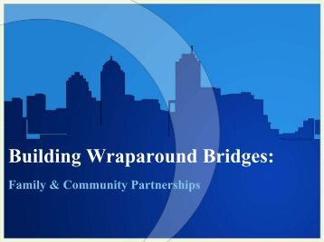 Building Wraparound Bridges - The Center for Human Services, UC ...
