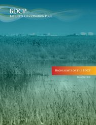 BAy DEltA CONSERvAtiON PlAN HiGhliGhtS OF thE BDCP