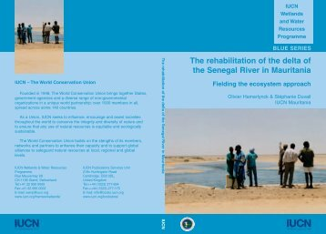 The rehabilitation of the delta of the Senegal River in ... - IUCN