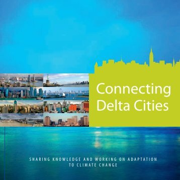 Connecting Delta Cities (english) - Rotterdam Climate Initiative