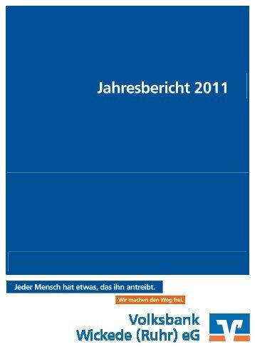 Jahresbericht 2011 (4,6 MB) - Volksbank Wickede (Ruhr)