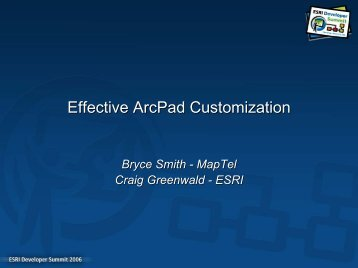 Effective ArcPad Customization - Esri