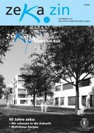 40 Jahre zeka: - zeka, Zentren körperbehinderte Aargau