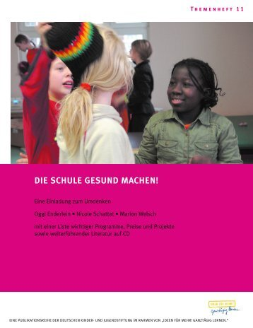 schule gesund machen! - Deutsche Kinder und Jugendstiftung
