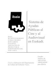 Sistema de Ayudas Públicas al Cine y al Audiovisual en ... - Ibaia
