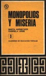 Monopolios y miseria- CEP 3 - Salvador Allende