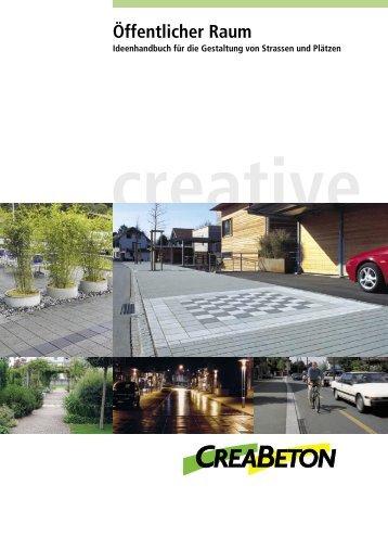creative Öffentlicher Raum - Creabeton Materiaux AG