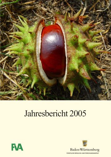 Jahresbericht 2005 - Forstliche Versuchs