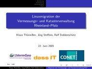 Linuxmigration der Vermessungs-- und ... - dass IT GmbH