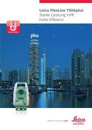 Leica FlexLine TS06plus Starke Leistung trifft hohe ... - Steiner.geo