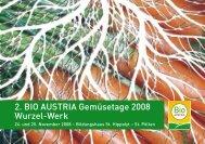 2. BIO AUSTRIA Gemüsetage 2008 Wurzel-Werk