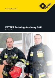 VETTER Training Academy 2011 - Vetter GmbH