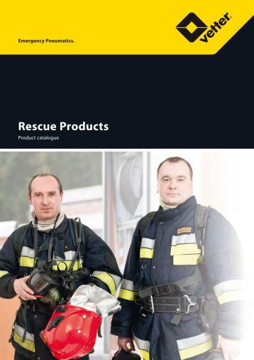 Rescue Products - Vetter GmbH