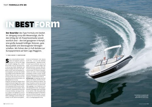 Der Bowrider des Typs Formula 270 besitzt im Jahrgang 2009 alle ...