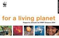 Rapporto annuale del WWF Svizzera 2004 - WWF Schweiz