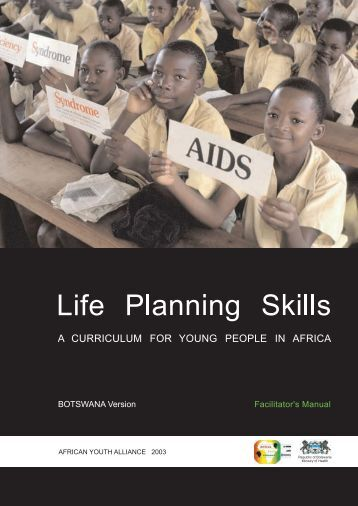 Life Planning Skills: A Curriculum for Young People in Africa ... - PATH