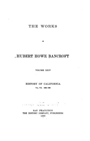 hubert howe bancroft - Central Pacific Railroad Photographic History ...