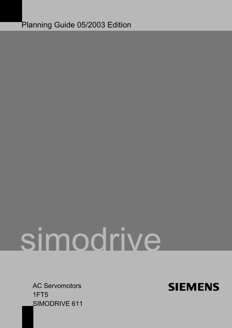 Planning Guide AC Servomotors 1FT5 - Siemens Automation and ...