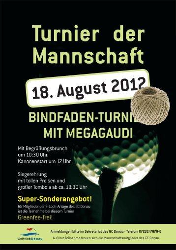 BINDFADEN-TURNIER MIT MEGAGAUDI ... - Golfclub Donau