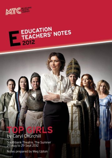 download Top Girls Teachers' Notes here - Melbourne Theatre ...