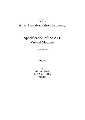 ATL: Atlas Transformation Language Specification of the ... - Eclipse