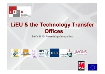 LiEU & the Technology Transfer Offices - BIOFIT 2012 - Fostering ...