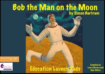 Bob the Man on the Moon - Travelling Light Theatre Company